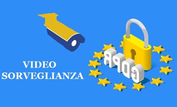 videosorveglianza e protezione dei dati